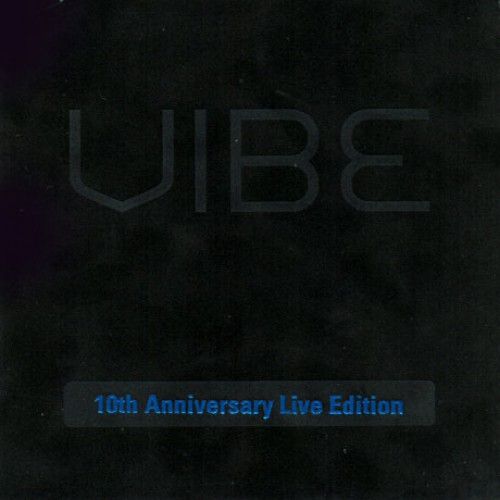 VIBE(바이브) - 10TH ANNIVERSARY LIVE EDITION