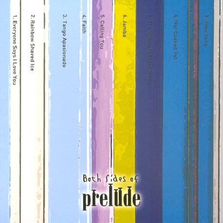 프렐류드(PRELUDE) - BOTH SIDES OF PRELUDE