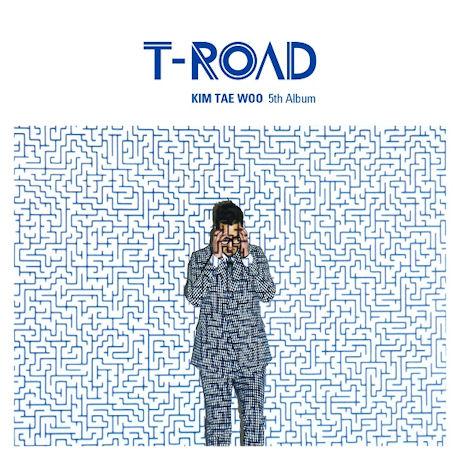 김태우(KIM TAE WOO) - T-ROAD [정규3집]