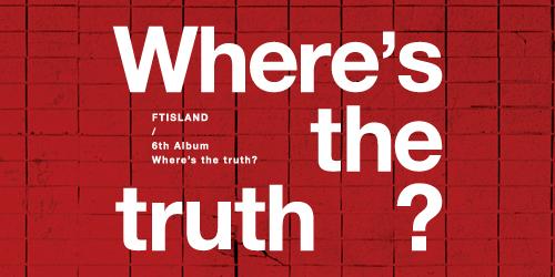 FTISLAND - 6集 Where's the truth? [FALSE Ver.(B Ver.)]