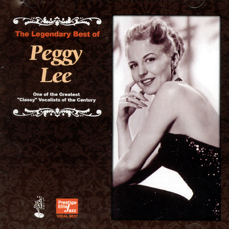 PEGGY LEE - THE LEGENDARY BEST OF PEGGY LEE