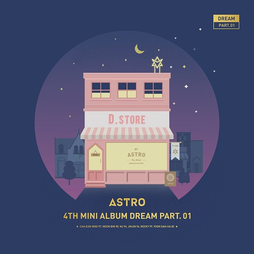 ASTRO - DREAM Part.01 [NIGHT]