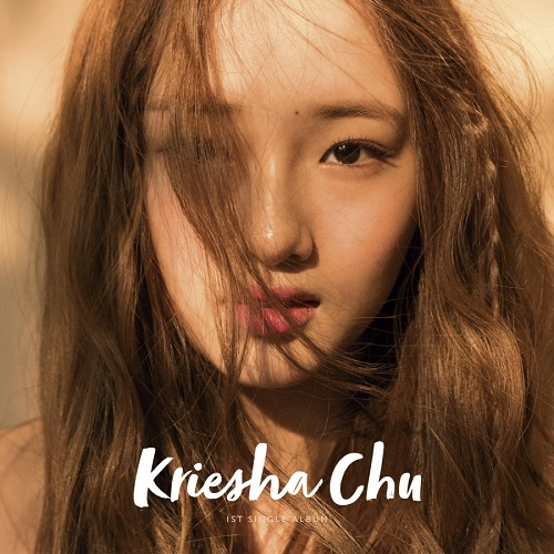 KRIESHA CHU - 1st Single Album