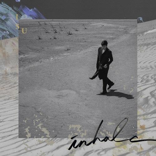 イ・ス(ISU) - INHALE
