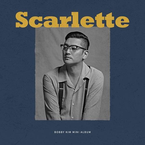 BOBBY KIM - SCARLETTE