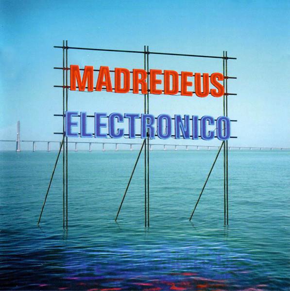 MADREDEUS - ELECTRONICO