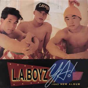 L.A.BOYZ - YA!