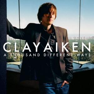 CLAY AIKEN - A THOUSAND DIFFERENT WAYS
