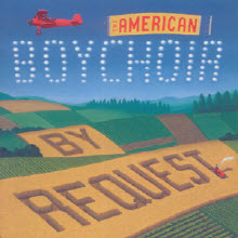THE AMERICAN BOYCHOIR - BY REQUEST [수입]