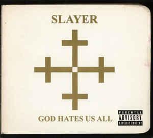 SLAYER - GOD HATES US ALL [수입]