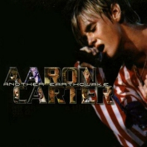 AARON CARTER - ANOTHER EARTHQUAKE + OH AARON VCD