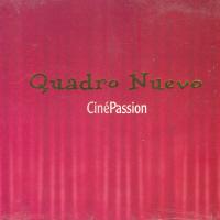 QUADRO NUEVO - CINEPASSION
