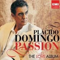 PLACIDO DOMINGO - THE LOVE ALBUM [PASSION]