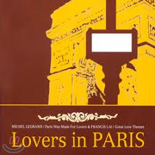 MICHEL LEGRAND/FRANCIS LAI - LOVERS IN PARIS