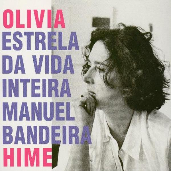 OLIVIA HIME - ESTRELA DA VIDA INTERIRA