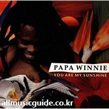 PAPA WINNIE - YOU ARE MY SUNSHINE
