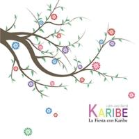 카리브(KARIBE) - LA FIESTA CON KARIBE