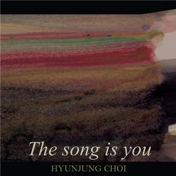 최현정 - THE SONG IS YOU