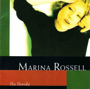 MARINA ROSSELL - HA LLOVIDO