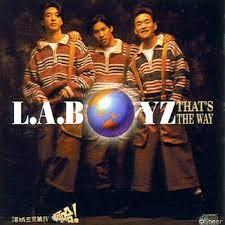 L.A. BOYZ - THAT'S THE WAY
